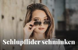 Schlupflider schminken » richtig kaschieren & Anleitung