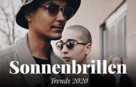 Trends 2020 Sonnenbrillen