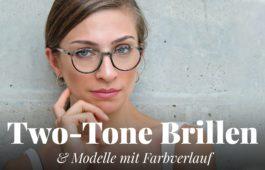 Two-Tone-Brillen für Frauen und Männer