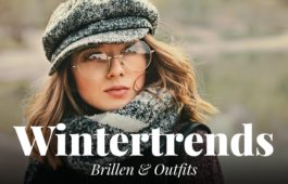 Wintertrends Brille und Outfit